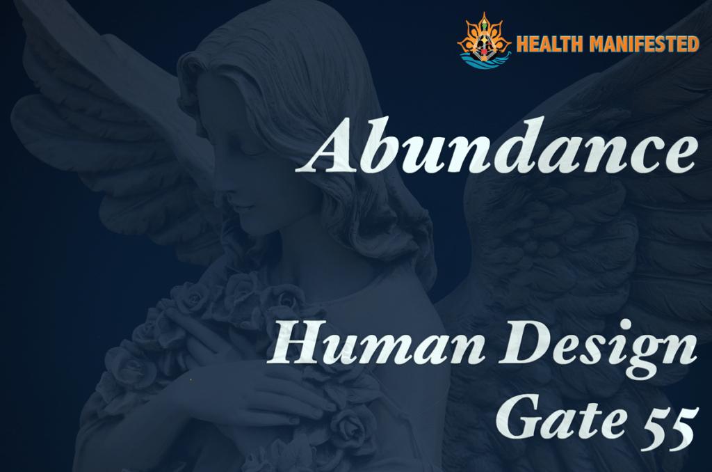 Human Design Gate 55